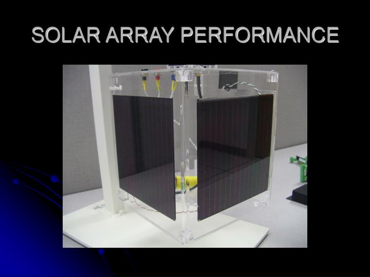 SOLAR ARRAY PERFORMANCE