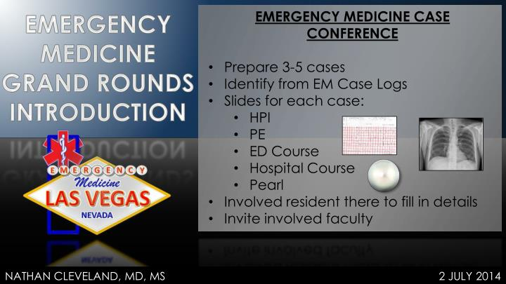 EMERGENCY MEDICINE CASE CONFERENCE