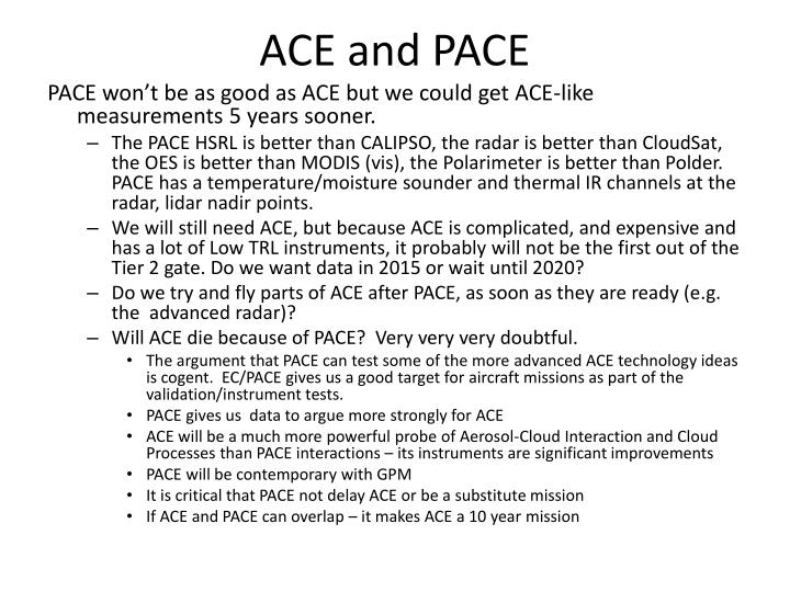 ACE and PACE