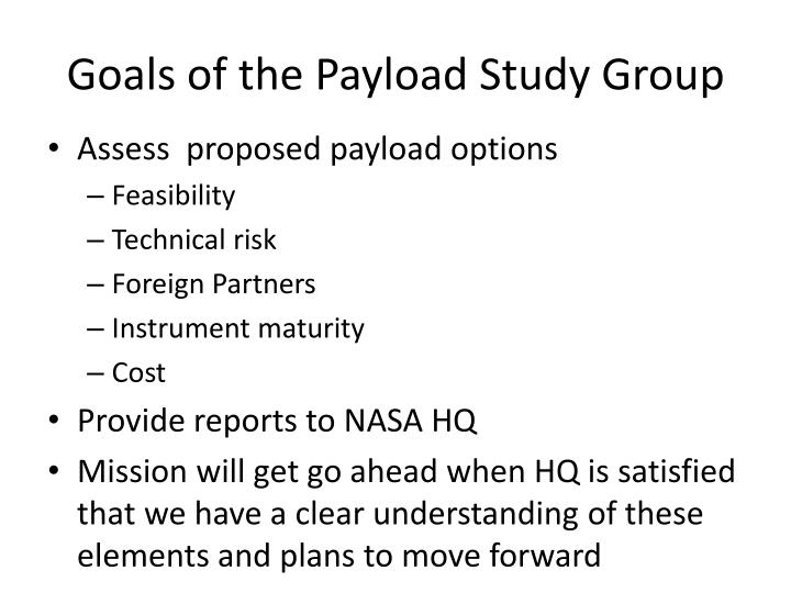 Goals of the Payload Study Group