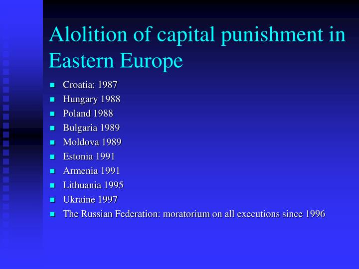 Alolition of capital punishment in Eastern Europe
