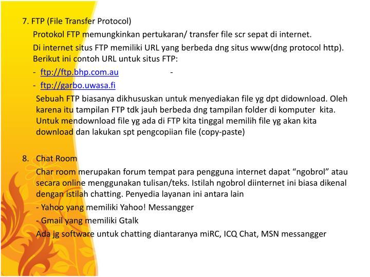 7. FTP (File Transfer Protocol)