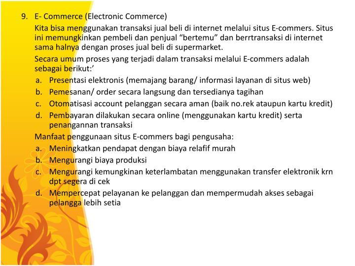 9. E- Commerce (Electronic Commerce)