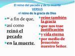 el reino del pecado y de la muerte versus el reino de la gracia de dios