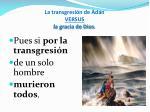 la transgresi n de ad n versus la gracia de dios1