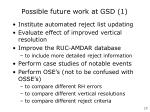 possible future work at gsd 1