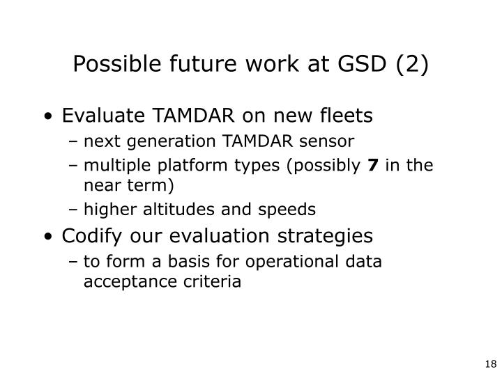 Possible future work at GSD (2)