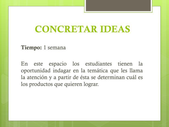 CONCRETAR IDEAS