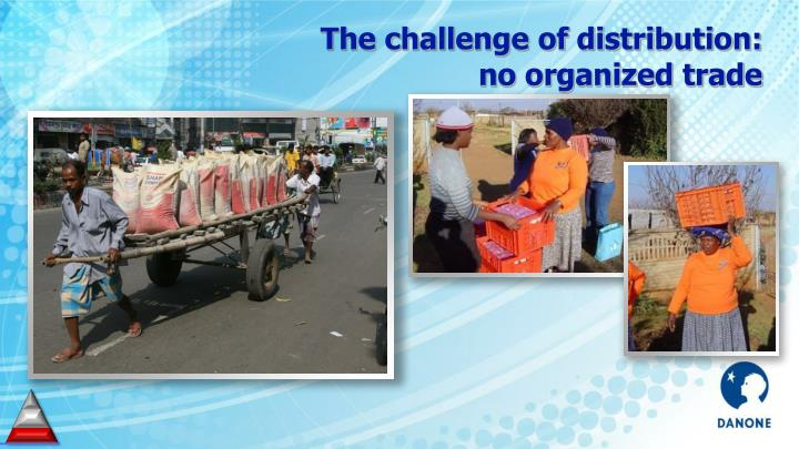 The challenge of distribution: