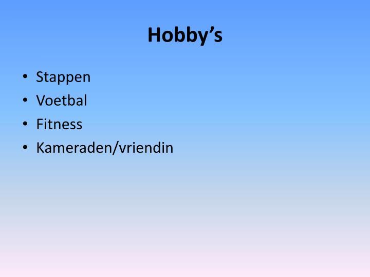 Hobby's