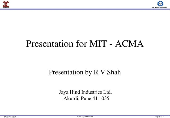 Presentation for mit acma