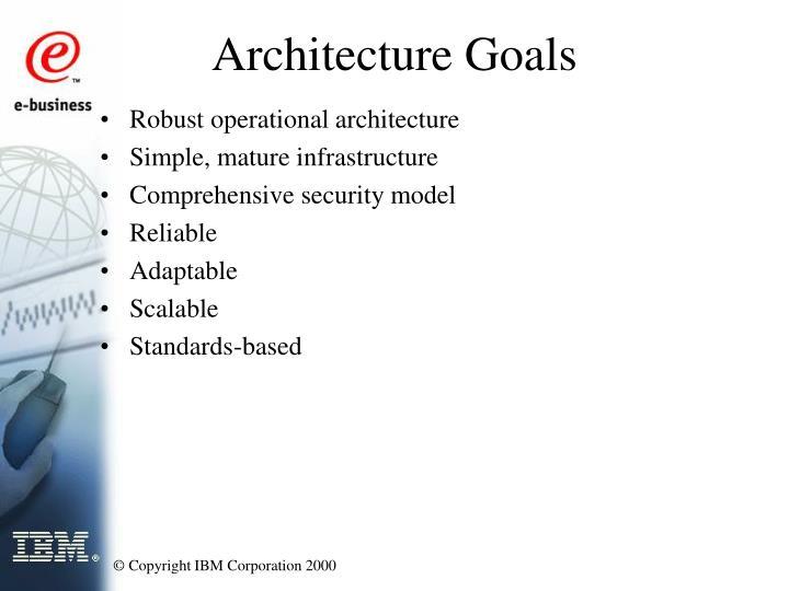 Architecture Goals