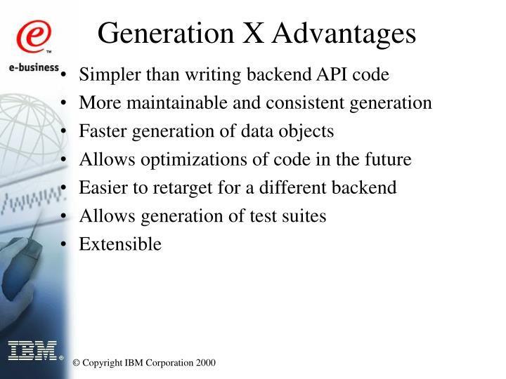 Generation X Advantages