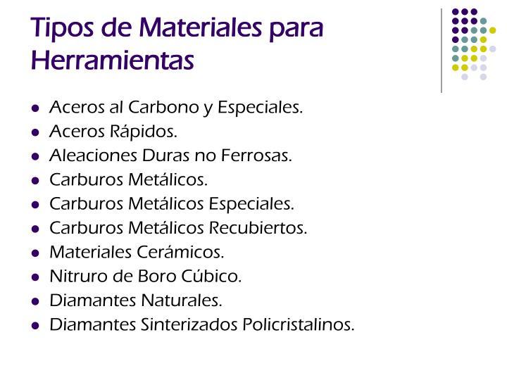 Tipos de Materiales para Herramientas