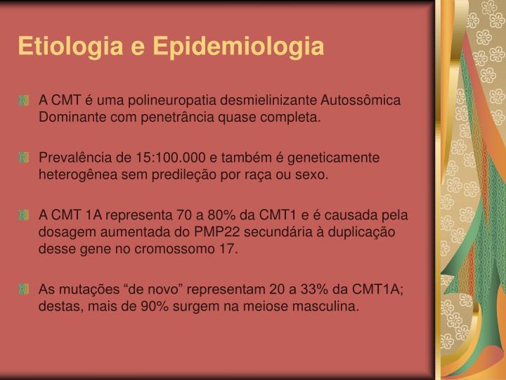 Etiologia e Epidemiologia