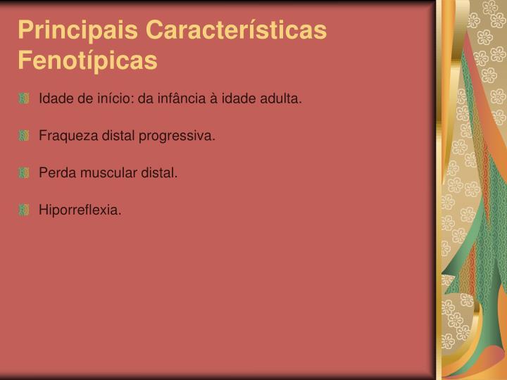 Principais Características Fenotípicas
