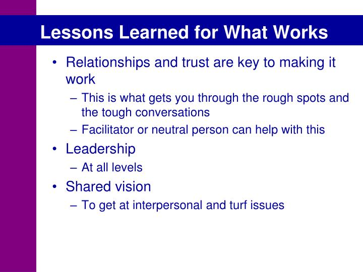Lessons Learned for What Works