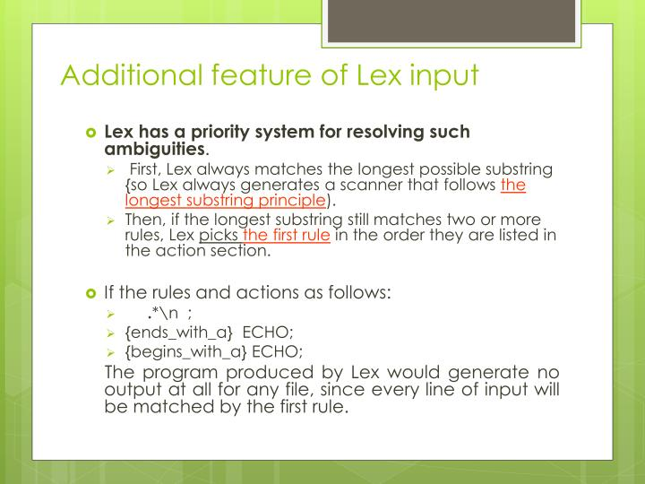 Additional feature of Lex input