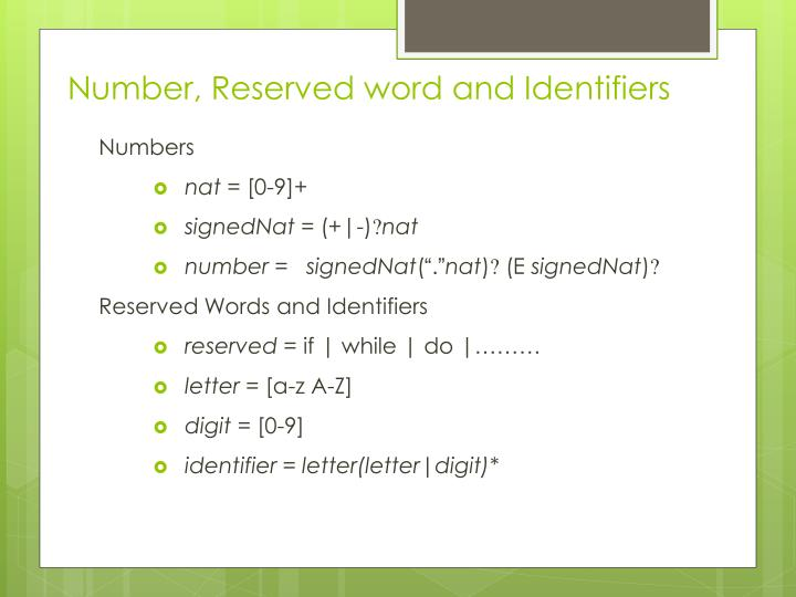 Number, Reserved word and Identifiers