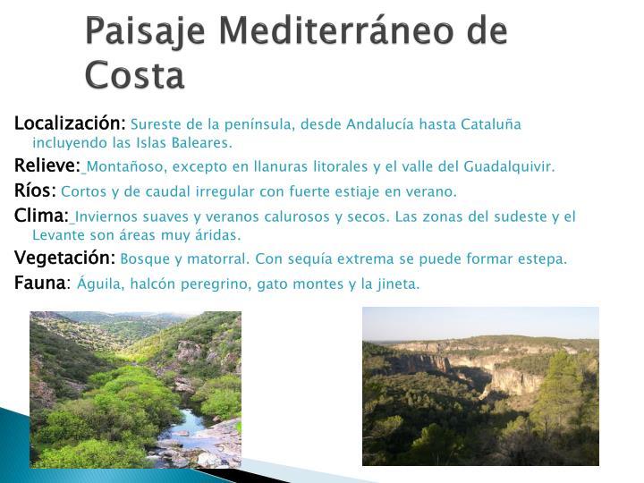 Paisaje Mediterráneo de Costa