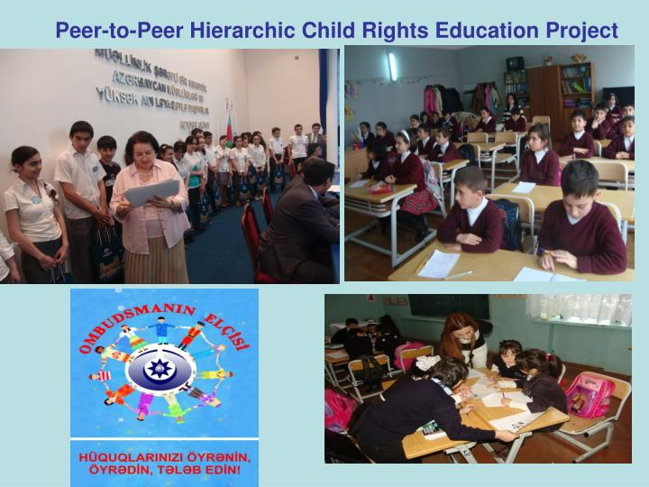 Peer-to-Peer Hierarchic Child Rights
