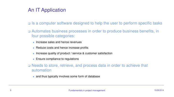 An IT Application