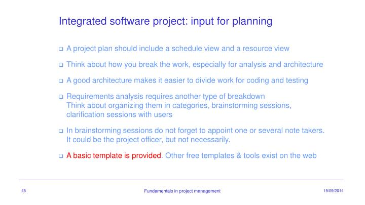Integrated software project: input for planning