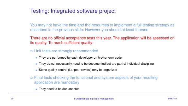 Testing: Integrated software project