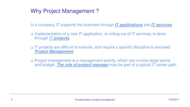 Why Project Management ?