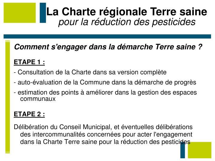 La Charte régionale Terre saine