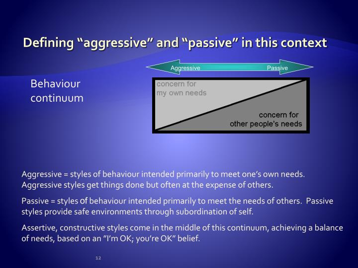 "Defining ""aggressive"" and ""passive"" in this context"