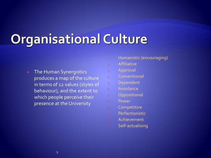 The Human Synergistics produces a map of the culture in terms of 12 values (styles of behaviour), and the extent to which people perceive their presence at the University