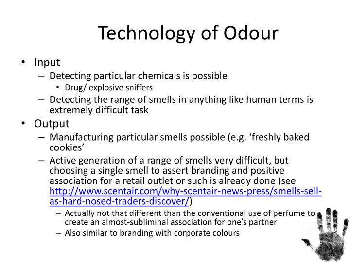 Technology of Odour