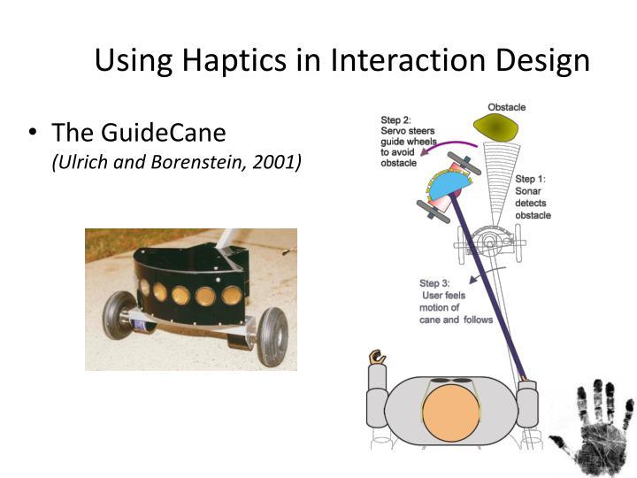 Using Haptics in Interaction Design