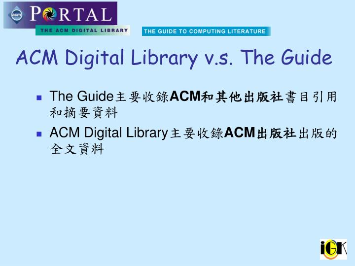 ACM Digital Library v.s. The Guide