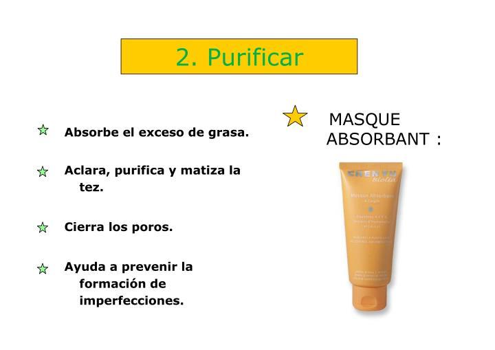 2. Purificar