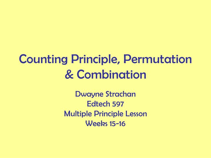 Counting principle permutation combination