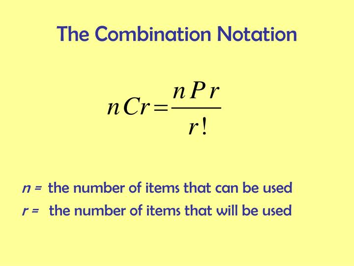 The Combination Notation