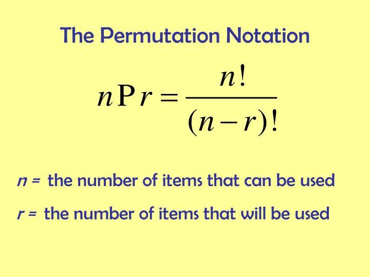 The Permutation Notation