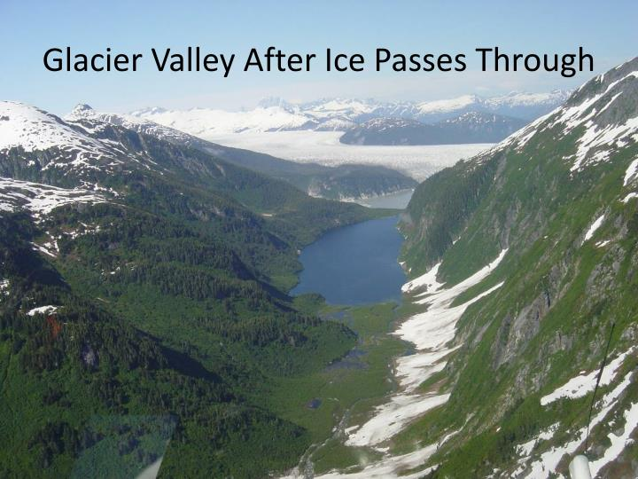 Glacier Valley After Ice Passes Through