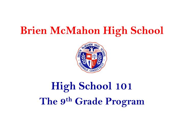 Brien mcmahon high school