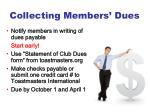 collecting members dues