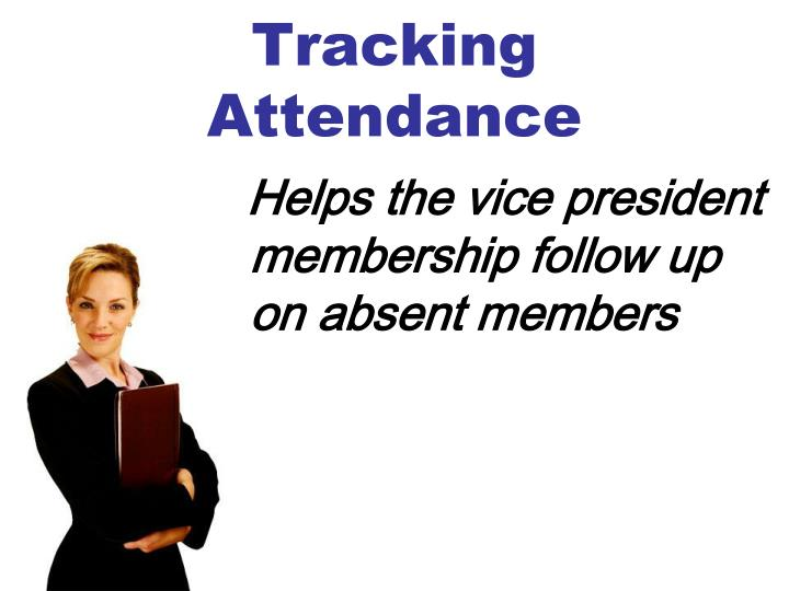 Tracking Attendance