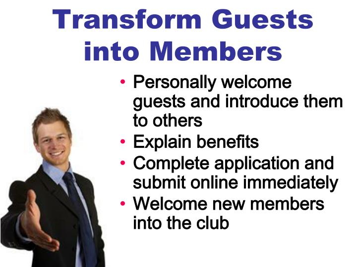 Transform Guests into Members