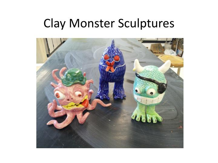 Clay Monster Sculptures