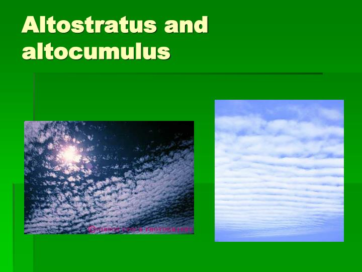Altostratus and altocumulus