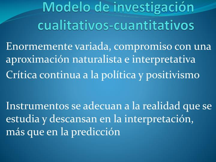 Modelo de investigación cualitativos-cuantitativos