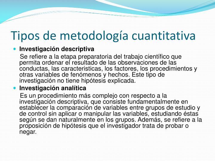 Tipos de metodología cuantitativa
