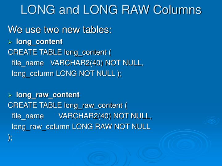 LONG and LONG RAW Columns