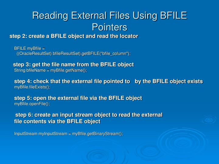 Reading External Files Using BFILE Pointers